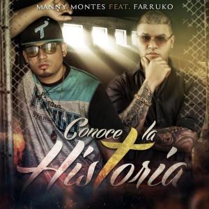 Manny Montes - Conoce La Historia (Feat.Farruko) (Single) 2015 (Exclusivo WC)