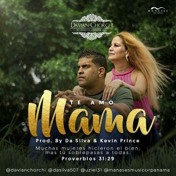 Davian Chorchi - Te Amo Mama