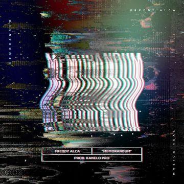 Freddy Alca - Memorandum (Single) 2019 (Exclusivo WC)