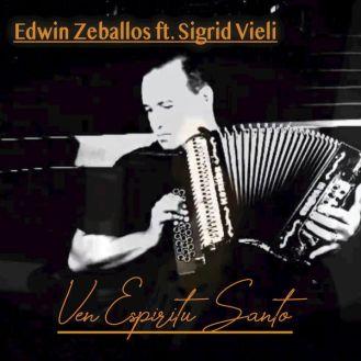 Edwin Zeballos - Ven Espíritu Santo (Single) 2019
