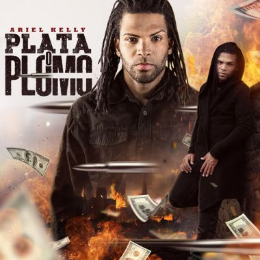 Ariel Kelly - Plata O Plomo (Single) 2019 (Exclusivo WC)
