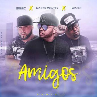 Doggy el de la Fundacion - Amigos (Feat. Manny Montes, Wiso G) (Remix) (Single) 2019 (Exclusivo WC)